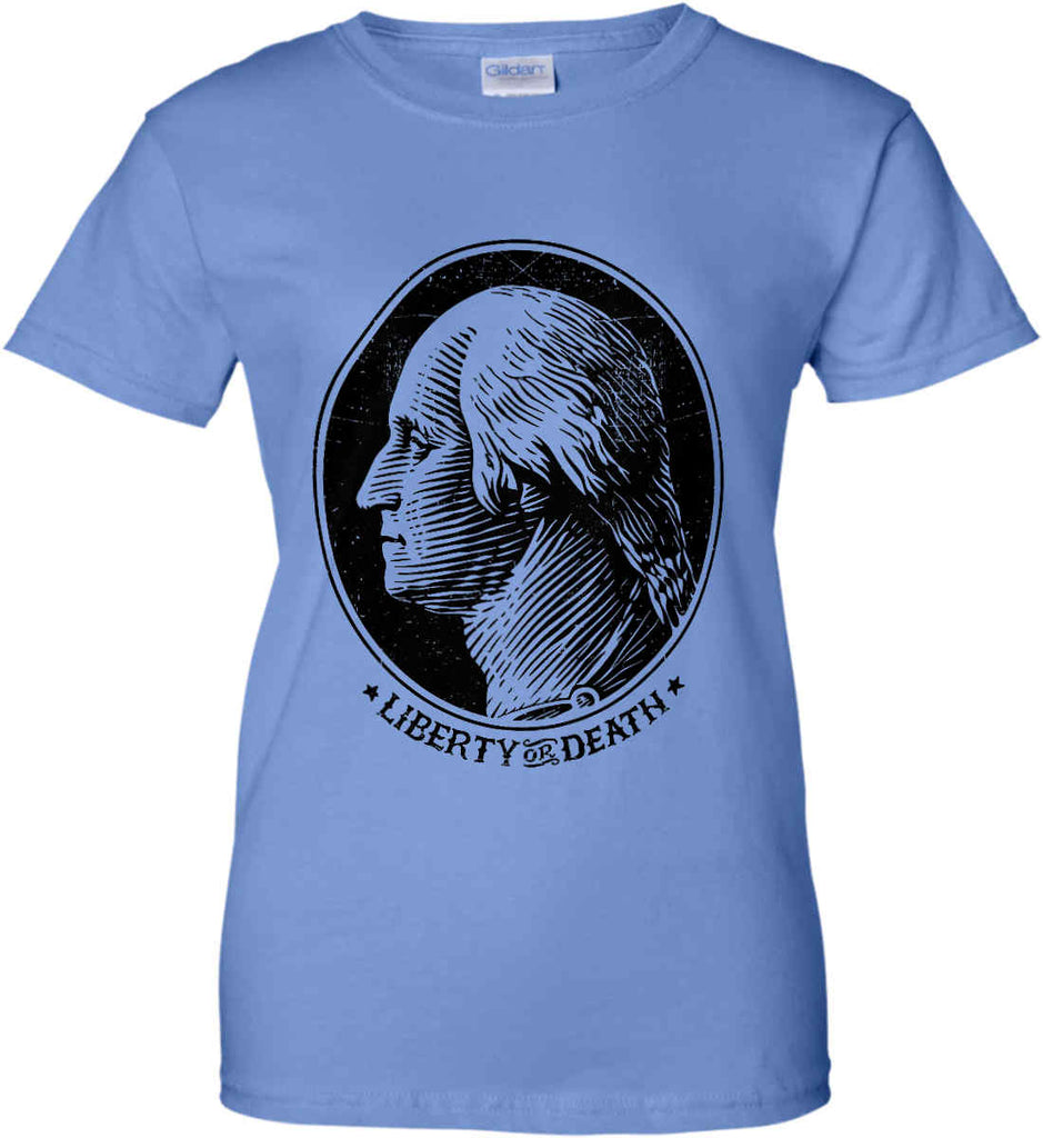 George Washington Liberty or Death. Black Print Women's: Gildan Ladies' 100% Cotton T-Shirt.-6