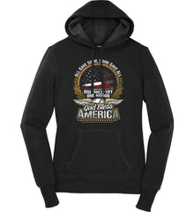 All Gave Some, Some Gave All. God Bless America. Women's: Sport-Tek Ladies Pullover Hooded Sweatshirt.