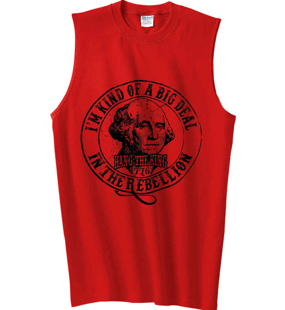 I'm Kind of Big Deal in the Rebellion. Gildan Men's Ultra Cotton Sleeveless T-Shirt.-4