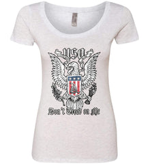 Don't Tread on Me. Eagle with Shield and Rattlesnake. Women's: Next Level Ladies' Triblend Scoop.