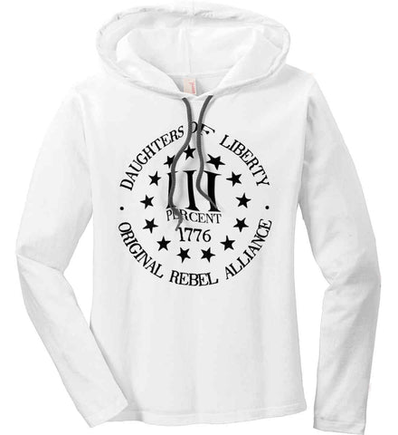 Daughters of Liberty. Black Print. Women's: Anvil Ladies' Long Sleeve T-Shirt Hoodie.