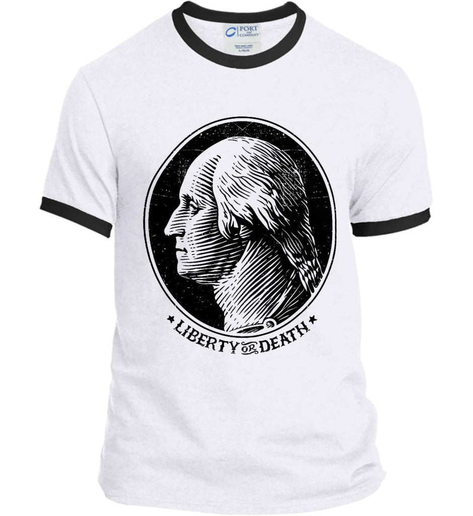 George Washington Liberty or Death. Black Print Port and Company Ringer Tee.-1