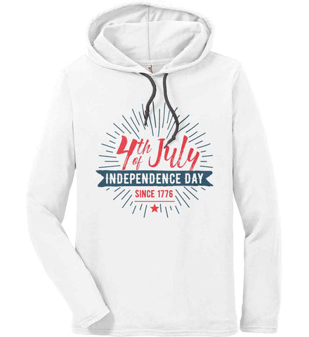 4th of July. Independence Day Since 1776. Anvil Long Sleeve T-Shirt Hoodie.