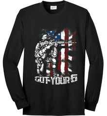 Got Your Six. Soldier Flag. Port & Co. Long Sleeve Shirt. Made in the USA..