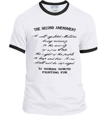 The Second Amendment. 27 Words Worth Fighting For. Second Amendment. Black Print. Port and Company Ringer Tee.