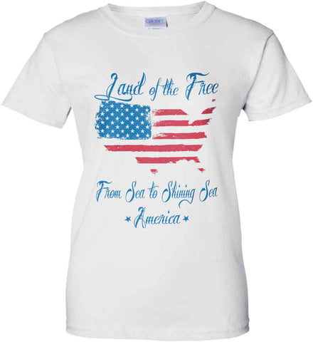 Land of the Free. From sea to shining sea. Women's: Gildan Ladies' 100% Cotton T-Shirt.