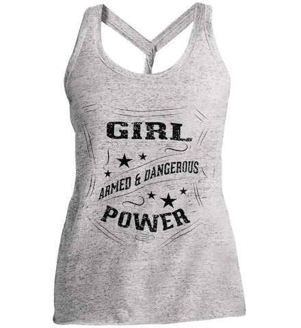 Girl Power. Armed and Dangerous. Second Amendment Women's Shirt. Black Print. Women's: District Made Ladies Cosmic Twist Back Tank.