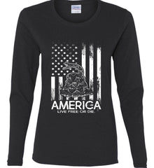 America. Live Free or Die. Don't Tread on Me. White Print. Women's: Gildan Ladies Cotton Long Sleeve Shirt.