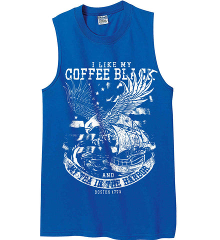 I Like my Coffee Black. And my Tea in The Harbor. Boston Tea Party. White Print. Gildan Men's Ultra Cotton Sleeveless T-Shirt.