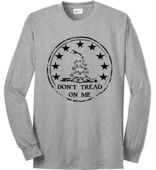 Don't Tread on Me Don't Tread on Me. Black Print. Port & Co. Long Sleeve Shirt. Made in the USA..