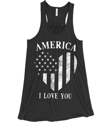 America I Love You White Print. Women's: Bella + Canvas Flowy Racerback Tank.