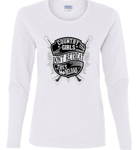Country Girls Don't Retreat. They Reload. Women's Second Amendment. Black Print. Women's: Gildan Ladies Cotton Long Sleeve Shirt.