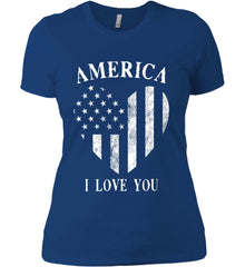 America I Love You White Print. Women's: Next Level Ladies' Boyfriend (Girly) T-Shirt.