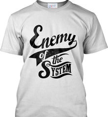 Enemy of The System. Port & Co. Made in the USA T-Shirt.