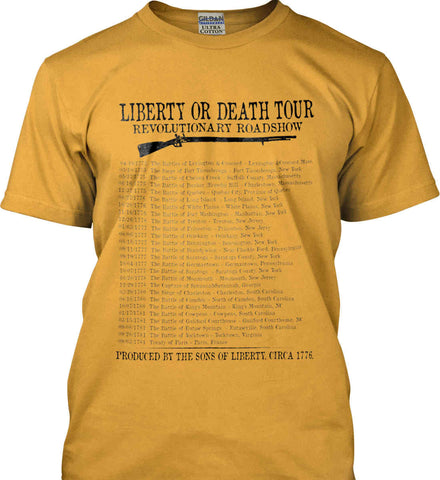 Liberty or Death Tour. Revolutionary Road Show. Black Print. Gildan Ultra Cotton T-Shirt.