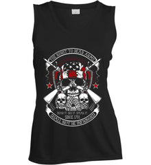 The Right to Bear Arms. Shall Not Be Infringed. Since 1791. Women's: Sport-Tek Ladies' Sleeveless Moisture Absorbing V-Neck.