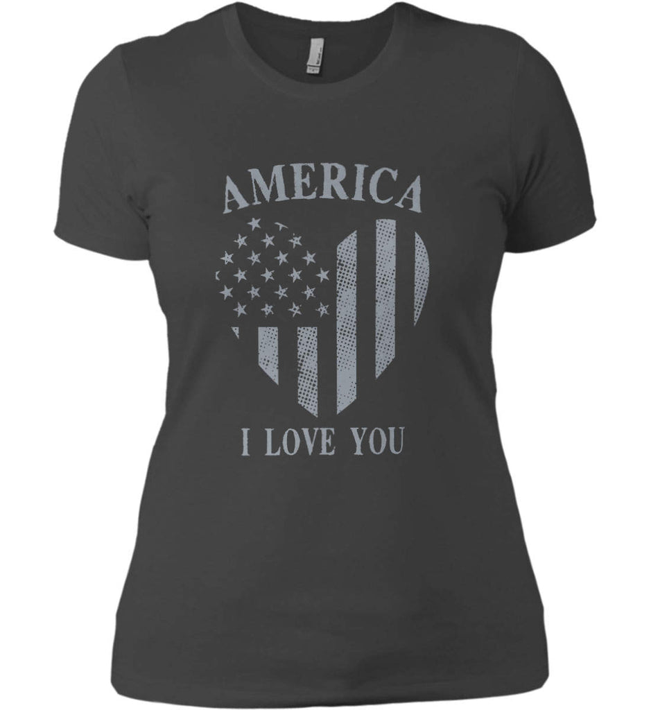 America I Love You Women's: Next Level Ladies' Boyfriend (Girly) T-Shirt.-3
