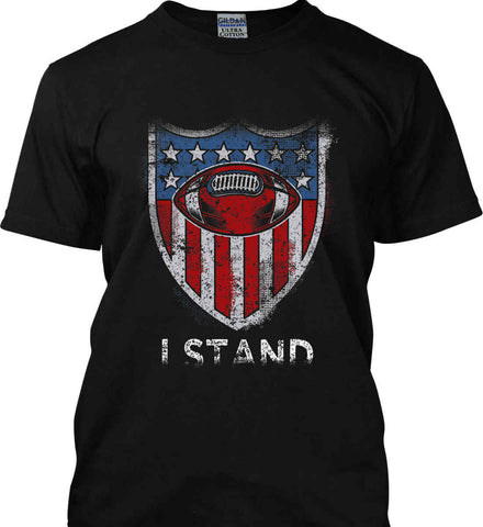 Football National Anthem. I Stand. Gildan Ultra Cotton T-Shirt.