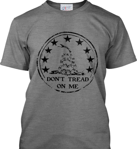 Don't Tread on Me Don't Tread on Me. Black Print. Port & Co. Made in the USA T-Shirt.