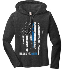 Bleed the Blue. Grungy Blue Line Flag. Women's: Anvil Ladies' Long Sleeve T-Shirt Hoodie.