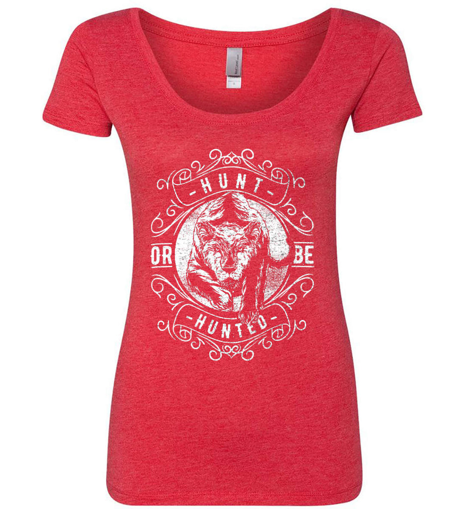 Hunt or be Hunted. Women's: Next Level Ladies' Triblend Scoop.-7