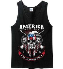 Did you America Today. 1776. Live Free or Die. Skull. Gildan 100% Cotton Tank Top.