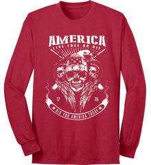 Did you America Today. 1776. Live Free or Die. Skull. White Print. Port & Co. Long Sleeve Shirt. Made in the USA..