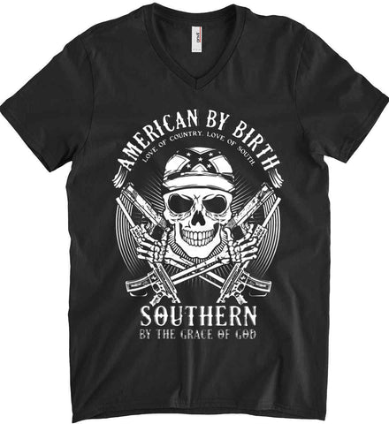 American By Birth. Southern By the Grace of God. Love of Country Love of South. White Print. Anvil Men's Printed V-Neck T-Shirt.