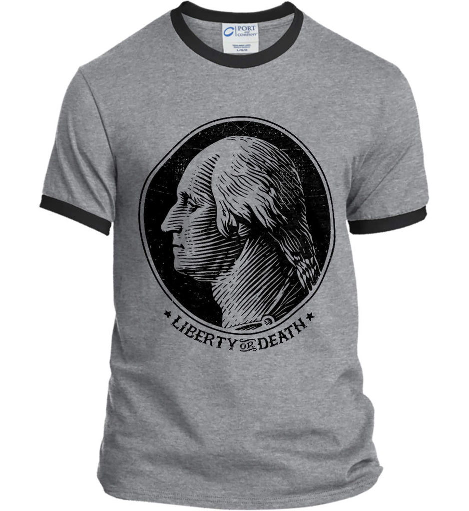 George Washington Liberty or Death. Black Print Port and Company Ringer Tee.-2