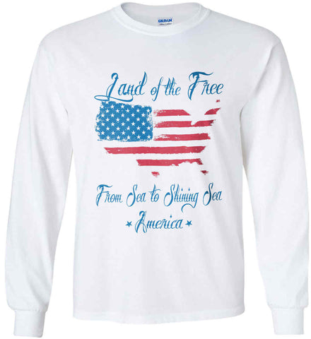 Land of the Free. From sea to shining sea. Gildan Ultra Cotton Long Sleeve Shirt.