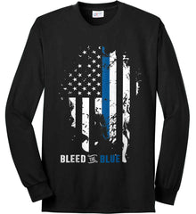 Bleed the Blue. Grungy Blue Line Flag. Port & Co. Long Sleeve Shirt. Made in the USA..