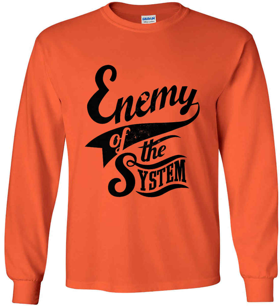 Enemy of The System. Gildan Ultra Cotton Long Sleeve Shirt.-6
