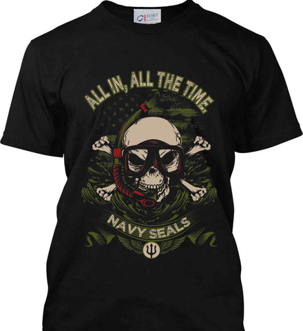 All In, All The Time. Navy Seals. Port & Co. Made in the USA T-Shirt.