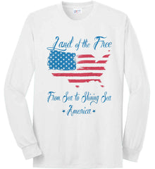 Land of the Free. From sea to shining sea. Port & Co. Long Sleeve Shirt. Made in the USA..