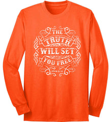 John 8:32. The Truth Shall Set you Free. Port & Co. Long Sleeve Shirt. Made in the USA..