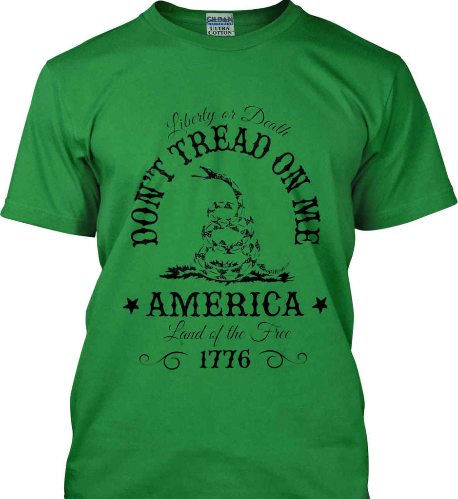 Don't Tread on Me. Liberty or Death. Land of the Free. Black Print. Gildan Ultra Cotton T-Shirt.-9
