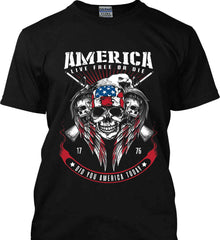 Did you America Today. 1776. Live Free or Die. Skull. Gildan Ultra Cotton T-Shirt.