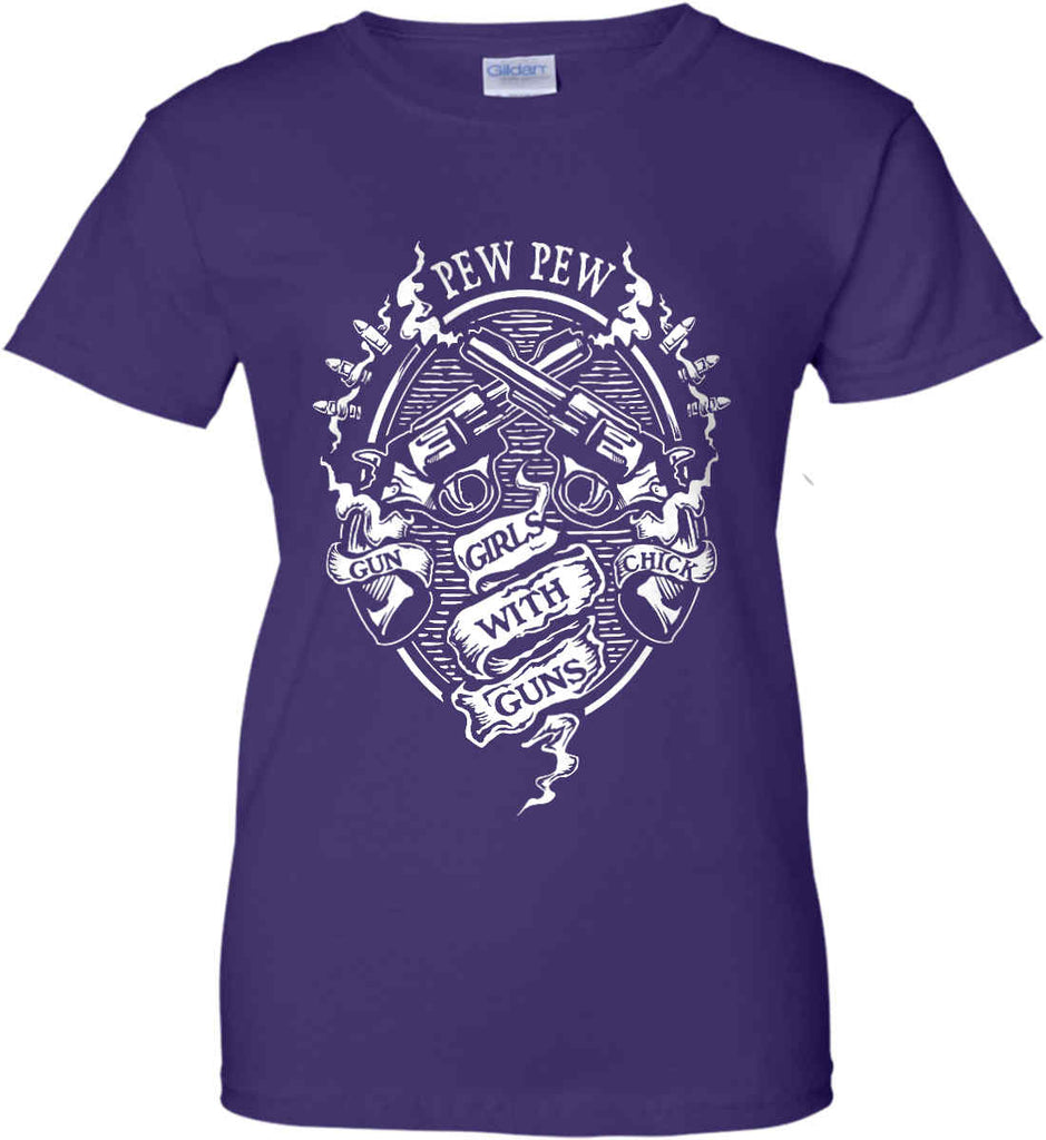 Pew Pew. Girls with Guns. Gun Chick. Women's: Gildan Ladies' 100% Cotton T-Shirt.-1