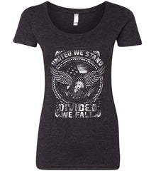United We Stand. Divided We Fall. White Print. Women's: Next Level Ladies' Triblend Scoop.