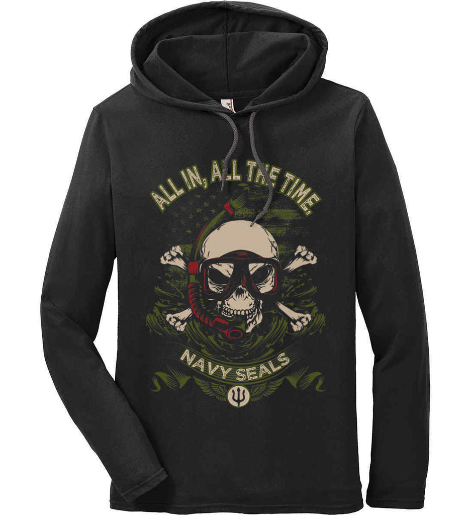 All In, All The Time. Navy Seals. Anvil Long Sleeve T-Shirt Hoodie.-2