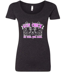 Gun Chick. Gun Toting. Pistol Packing. Pink Print. Women's: Next Level Ladies' Triblend Scoop.
