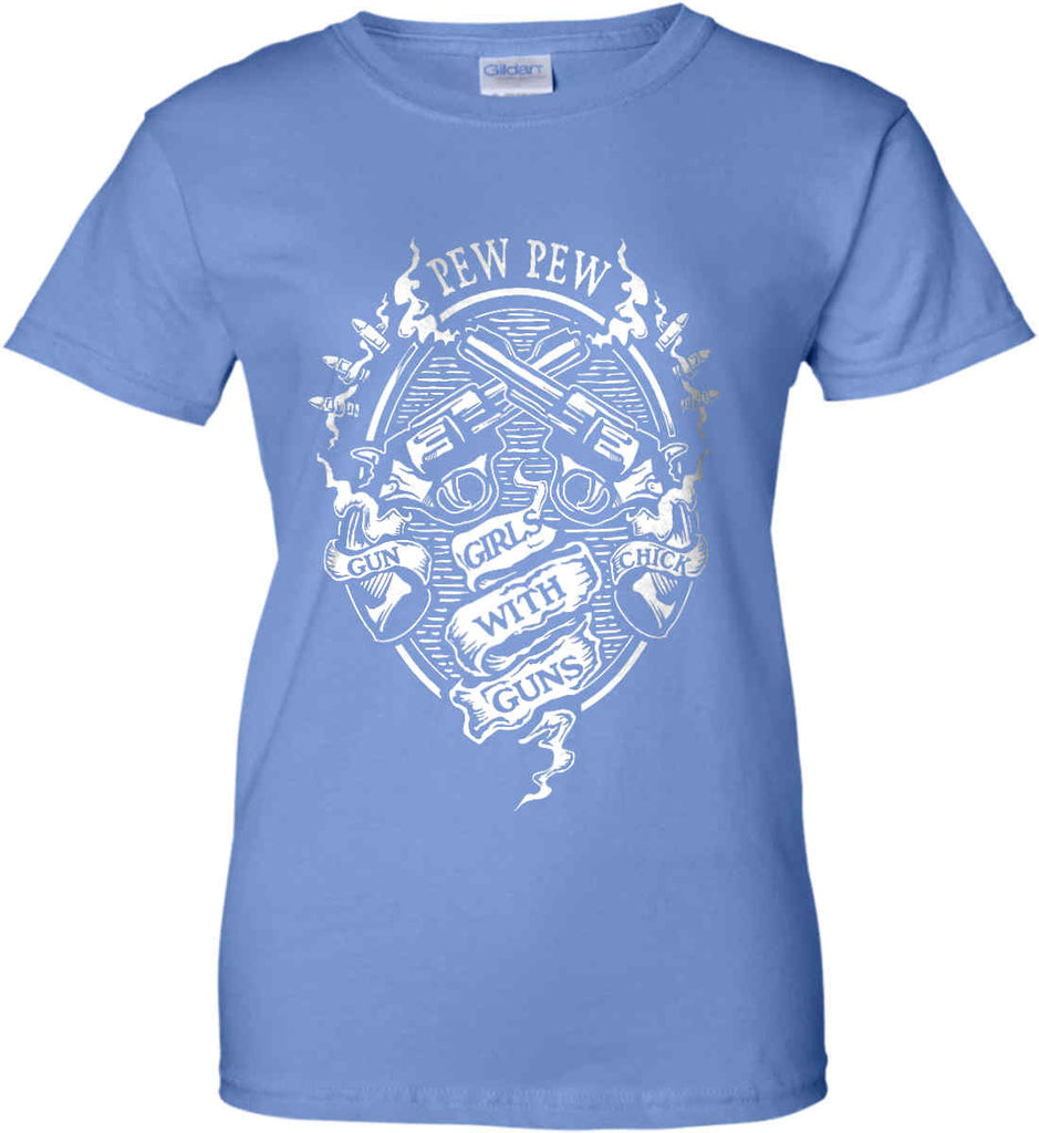 Pew Pew. Girls with Guns. Gun Chick. Women's: Gildan Ladies' 100% Cotton T-Shirt.-7
