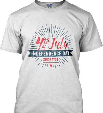 4th of July. Independence Day Since 1776. Gildan Tall Ultra Cotton T-Shirt.