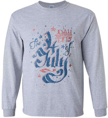 The 4th of July. Ribbon Script. Gildan Ultra Cotton Long Sleeve Shirt.