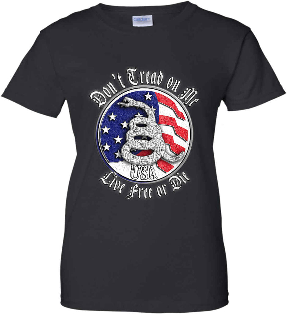 Don't Tread on Me: Red, White and Blue. Live Free or Die. Women's: Gildan Ladies' 100% Cotton T-Shirt.-1