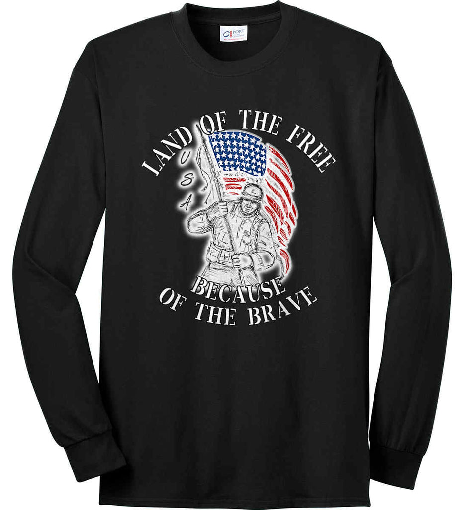 Land of the Free Because of The Brave. Port & Co. Long Sleeve Shirt. Made in the USA..-1