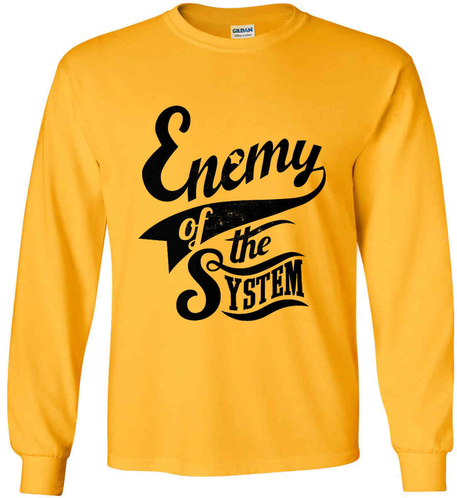 Enemy of The System. Gildan Ultra Cotton Long Sleeve Shirt.-7