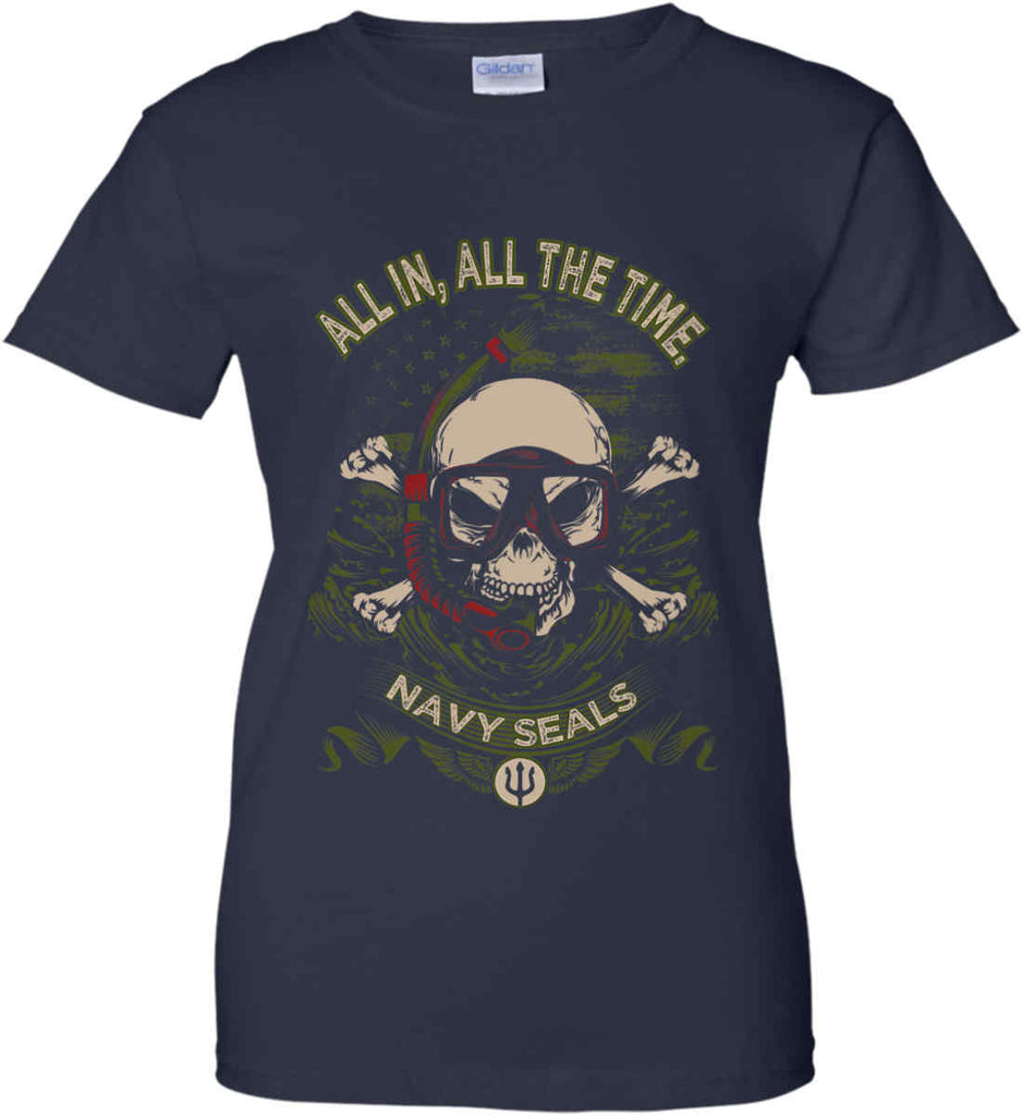 All In, All The Time. Navy Seals. Women's: Gildan Ladies' 100% Cotton T-Shirt.-2