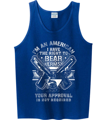 I'm An American. I Have The Right To Bear Arms. White Print. Gildan 100% Cotton Tank Top.
