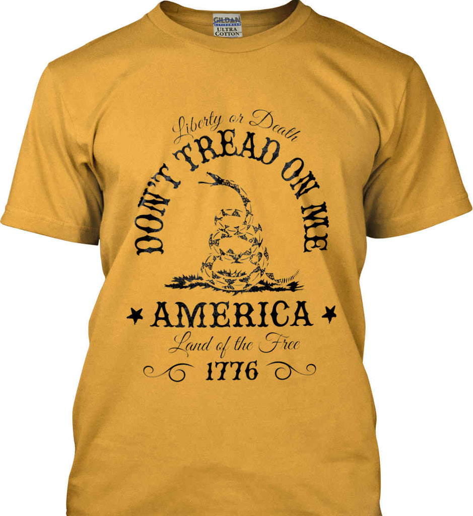 Don't Tread on Me. Liberty or Death. Land of the Free. Black Print. Gildan Ultra Cotton T-Shirt.-3